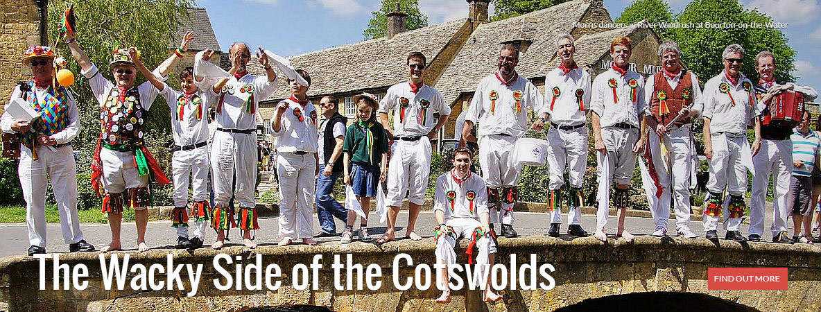 The Wacky Side of the Cotswolds