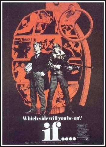 A poster for the 1968 film if.... which was partly filmed at Cheltenham College.